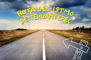 Recorre la ruta del Istmo de Tehuantepec en auto